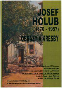 Výstava obrazů Josefa Holuba
